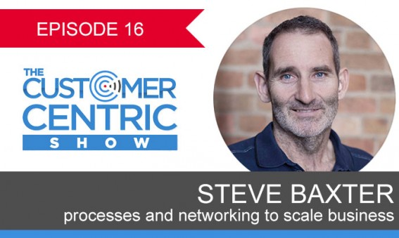 16. Steve Baxter on Processes and Networking to Scale Your Business