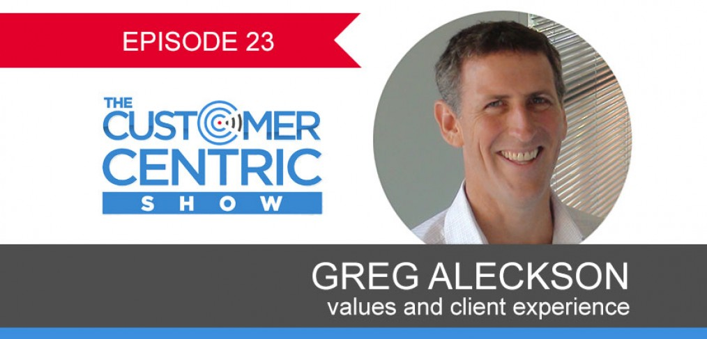 23. Values And Client Experience with Greg Aleckson