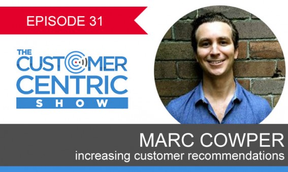 31. Increasing Customer Recommendations With Marc Cowper
