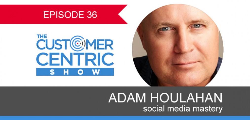 36. Adam Houlahan On How To Master Social Media
