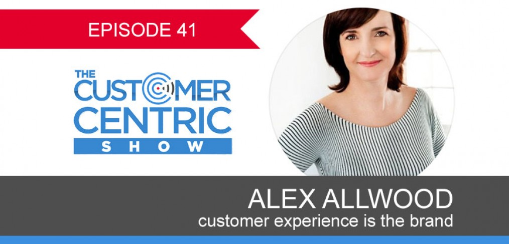 41. Customer Experience Is The Brand With Alex Allwood