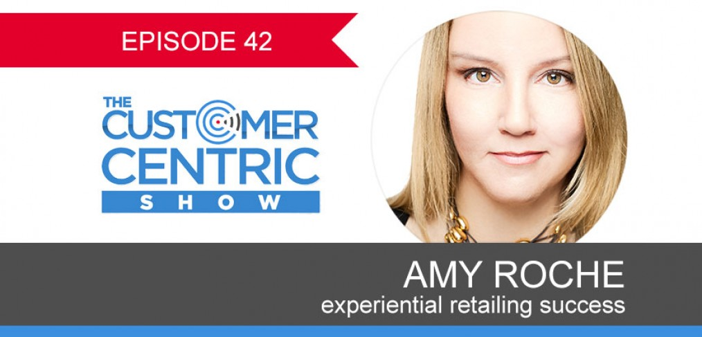42. Experiential Retailing Success With Amy Roche