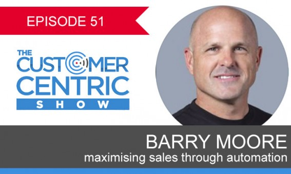 51. Maximising Sales Through Automation With Barry Moore