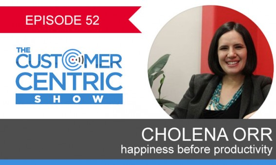 52. Happiness Before Productivity With Cholena Orr