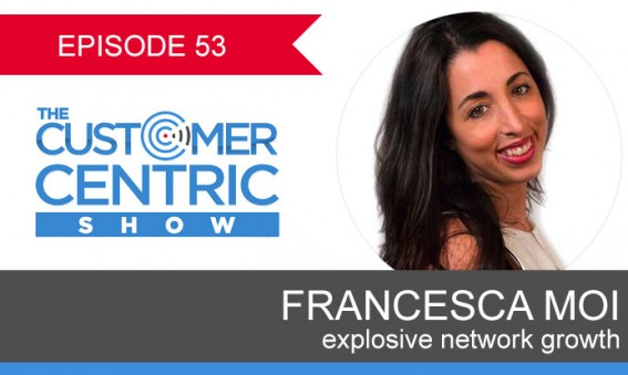 53. Explosive Network Growth With Francesca Moi