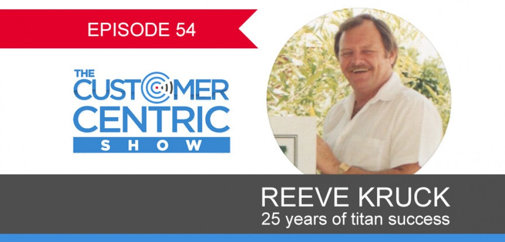 54. 25 Years of Titan Success With Reeve Kruck