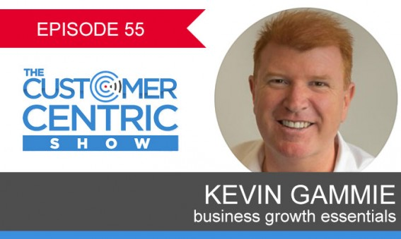 55. Business Growth Essentials With Kevin Gammie