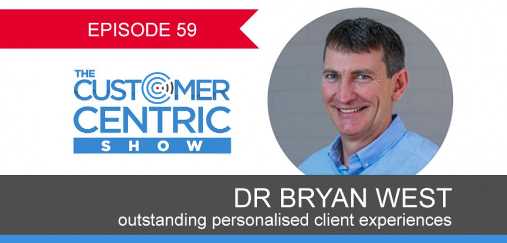 Outstanding Personalised Client Experiences With Dr Bryan West