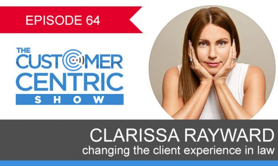 64. Changing The Client Experience In Law With Clarissa Rayward
