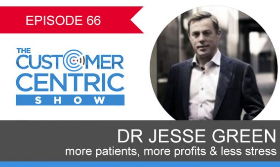 66. More Patients, More Profits & Less Stress With Dr Jesse Green